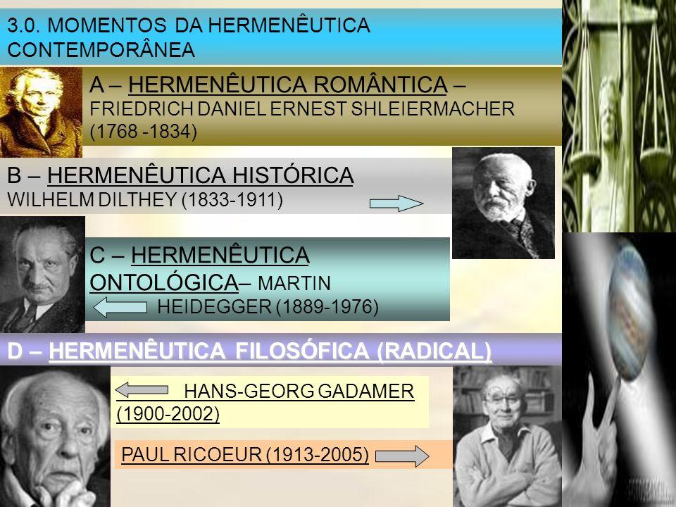 A – HERMENÊUTICA ROMÂNTICA – FRIEDRICH DANIEL ERNEST SHLEIERMACHER