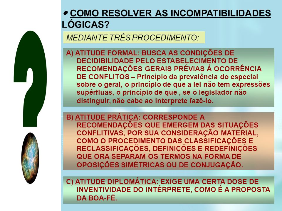 ● COMO RESOLVER AS INCOMPATIBILIDADES LÓGICAS