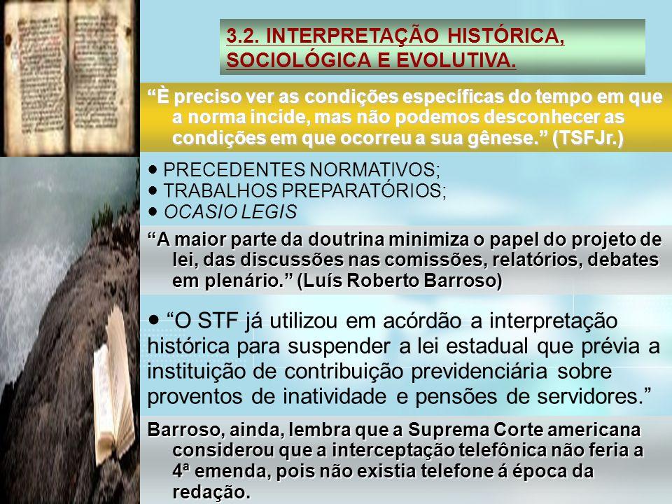 3.2. INTERPRETAÇÃO HISTÓRICA, SOCIOLÓGICA E EVOLUTIVA.