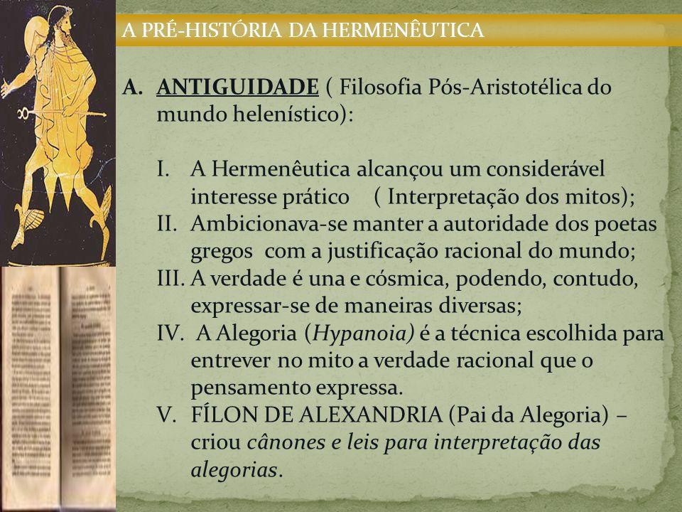 ANTIGUIDADE ( Filosofia Pós-Aristotélica do mundo helenístico):