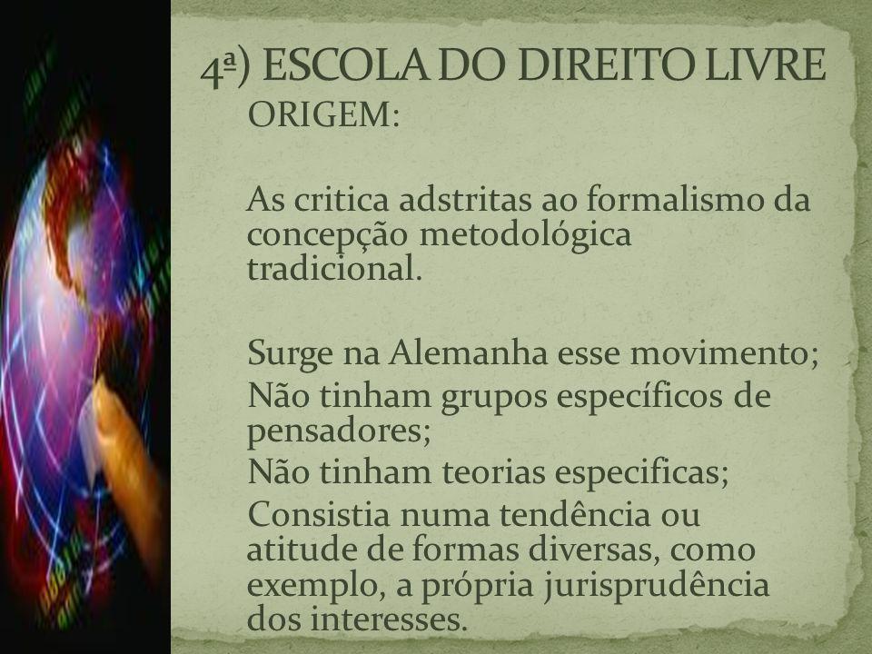 4ª) ESCOLA DO DIREITO LIVRE
