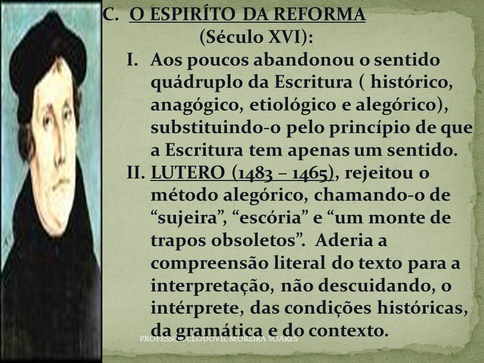 O ESPIRÍTO DA REFORMA (Século XVI):