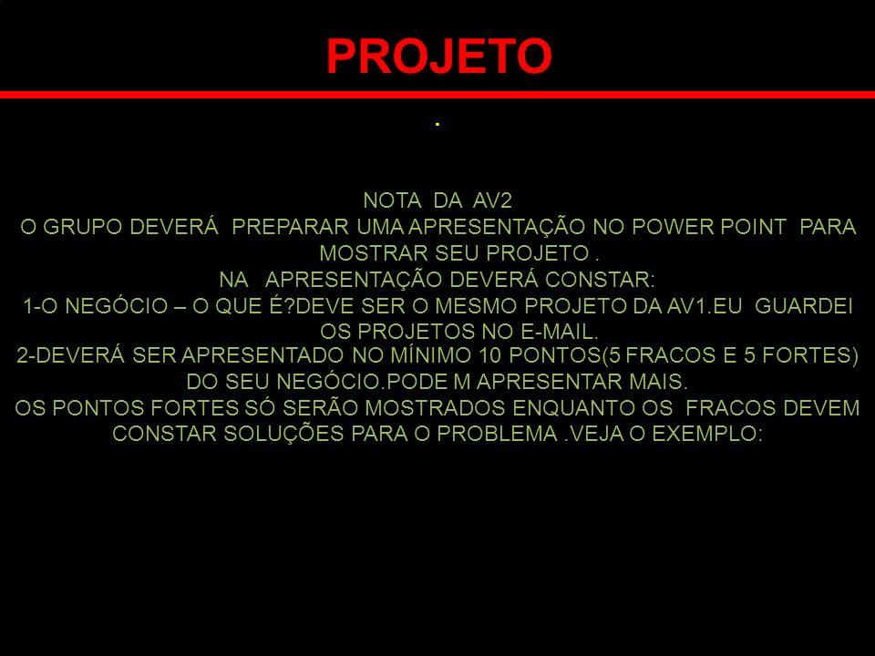 NA APRESENTAÇÃO DEVERÁ CONSTAR: