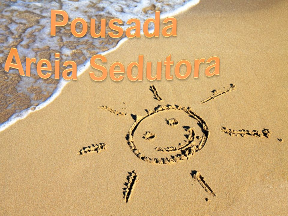 Pousada Areia Sedutora