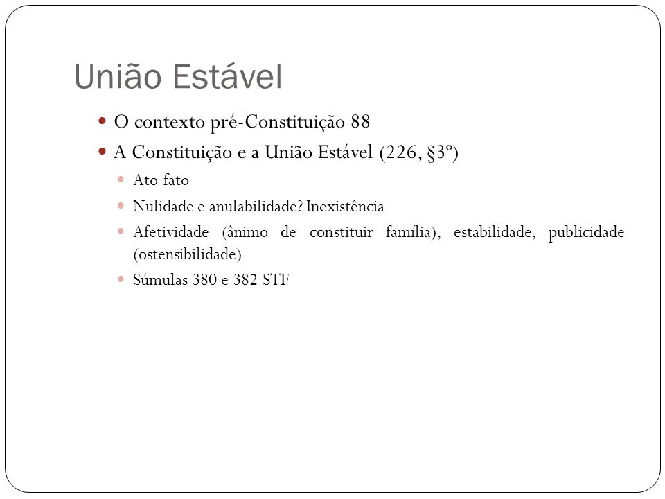 União Estável O contexto pré-Constituição 88