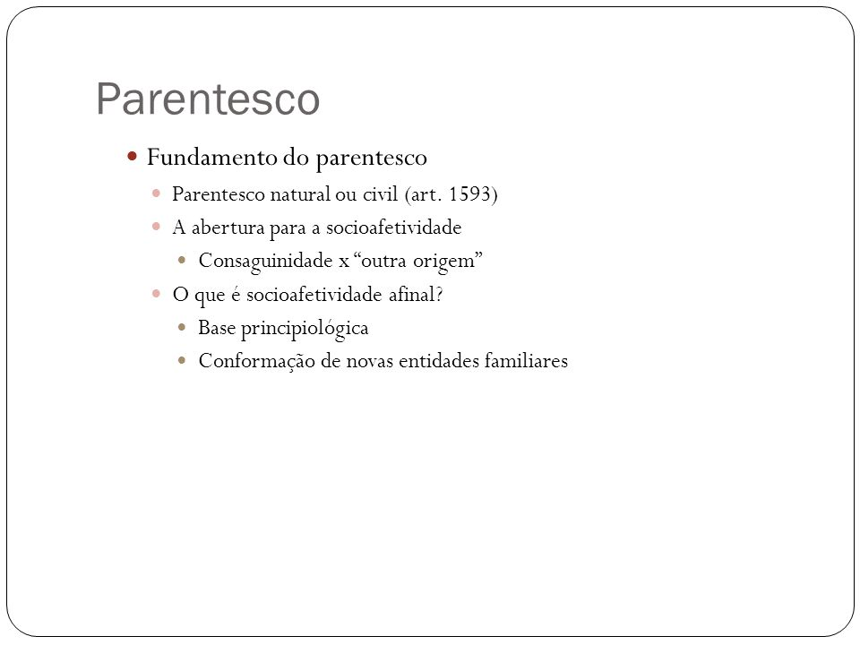 Parentesco Fundamento do parentesco
