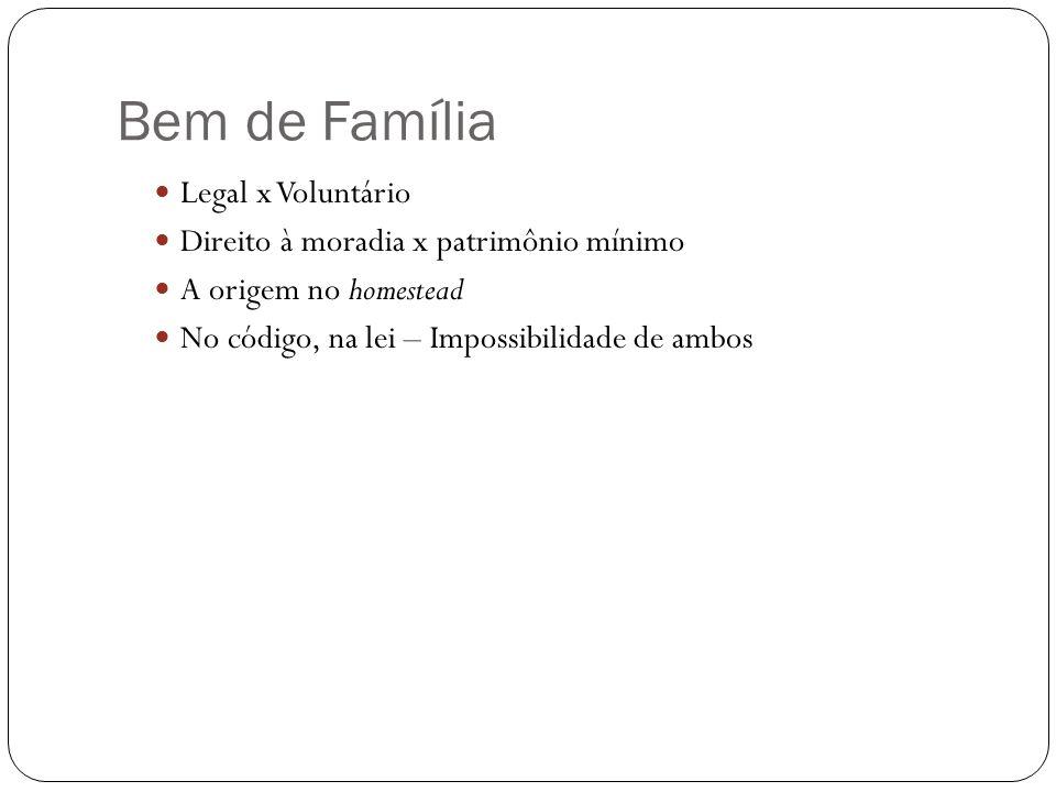 Bem de Família Legal x Voluntário
