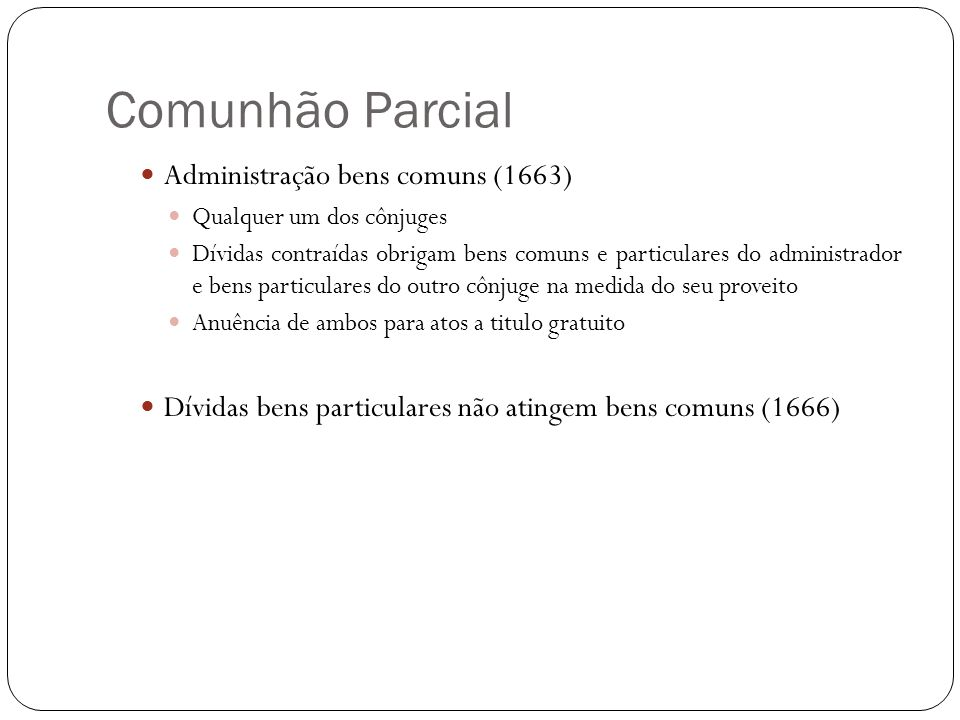 Comunhão Parcial Administração bens comuns (1663)