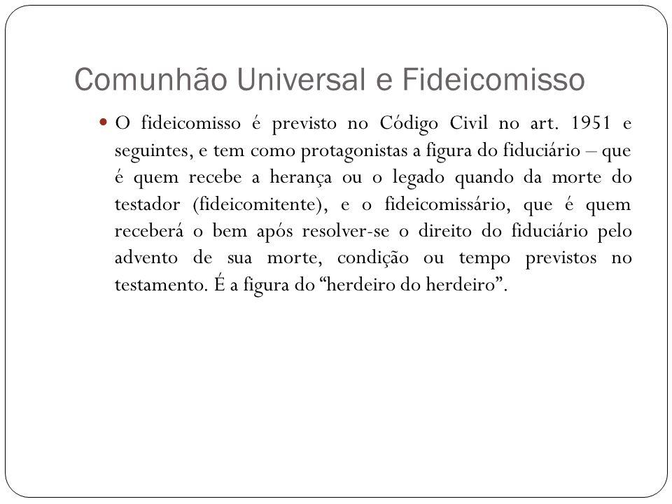 Comunhão Universal e Fideicomisso