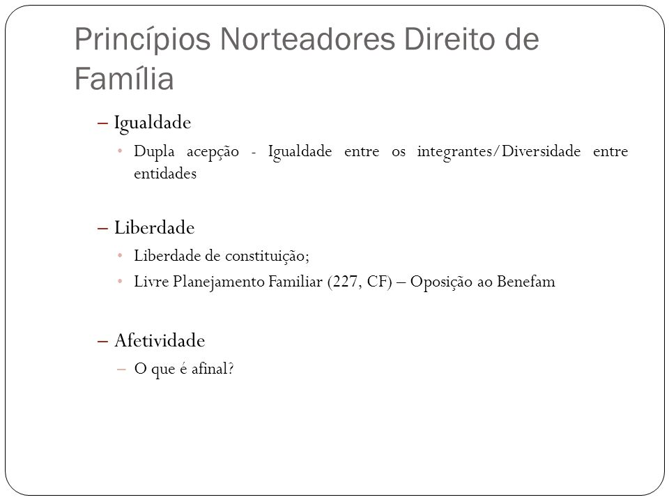 Princípios Norteadores Direito de Família