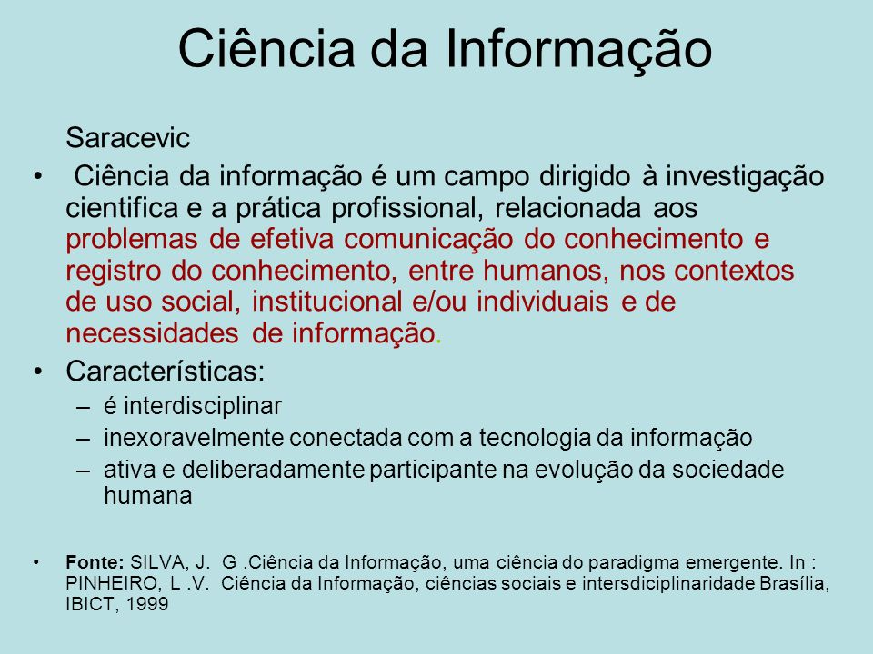 Ciência da Informação Saracevic