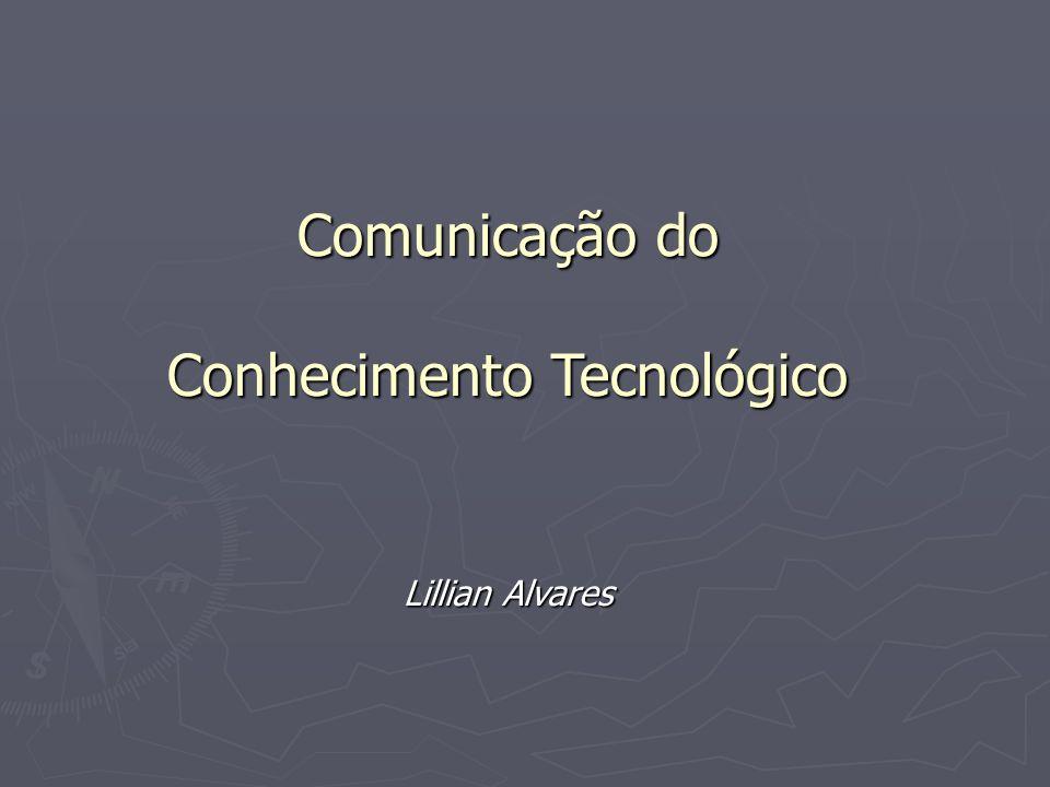 Comunicação do Conhecimento Tecnológico