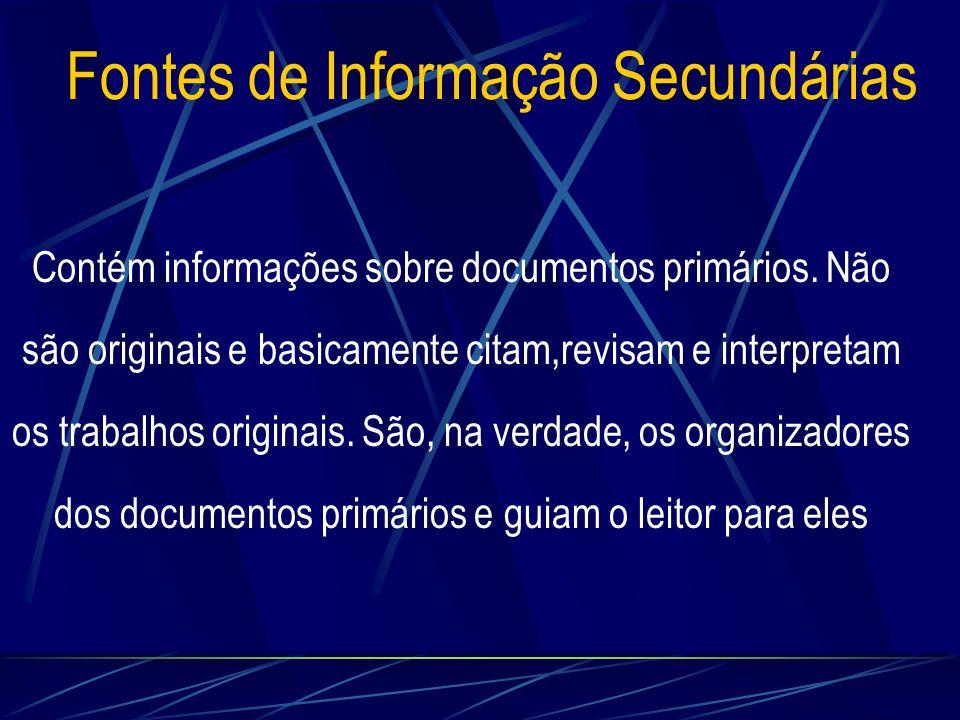 Fontes de Informação Secundárias