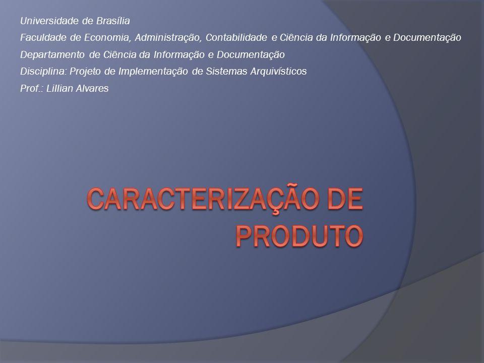 Caracterização de Produto