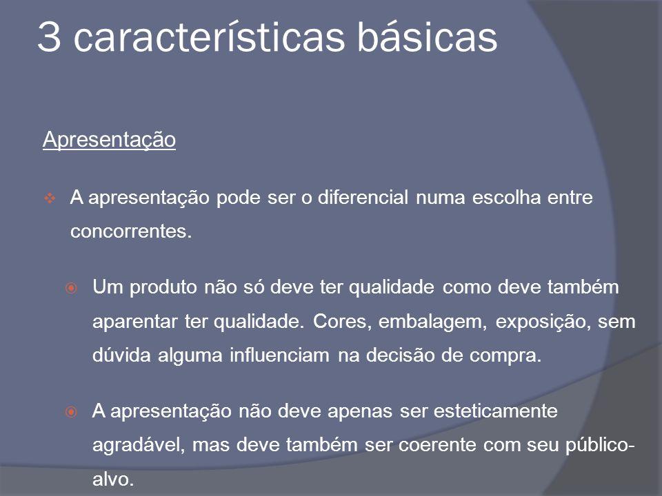 3 características básicas