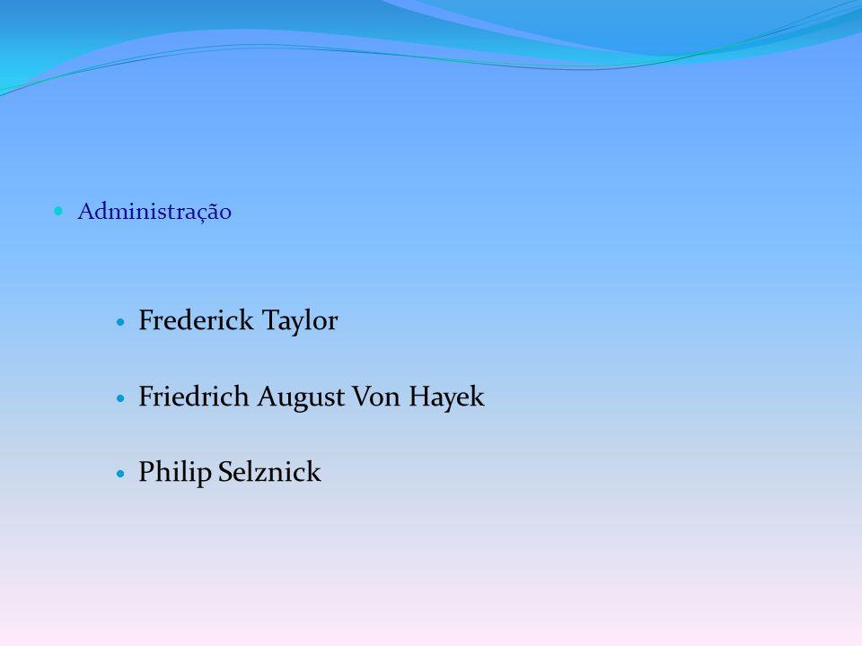 Friedrich August Von Hayek Philip Selznick