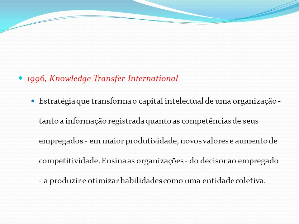 1996, Knowledge Transfer International