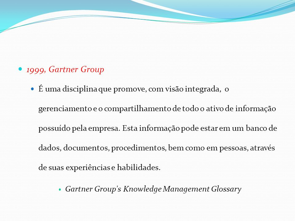 1999, Gartner Group