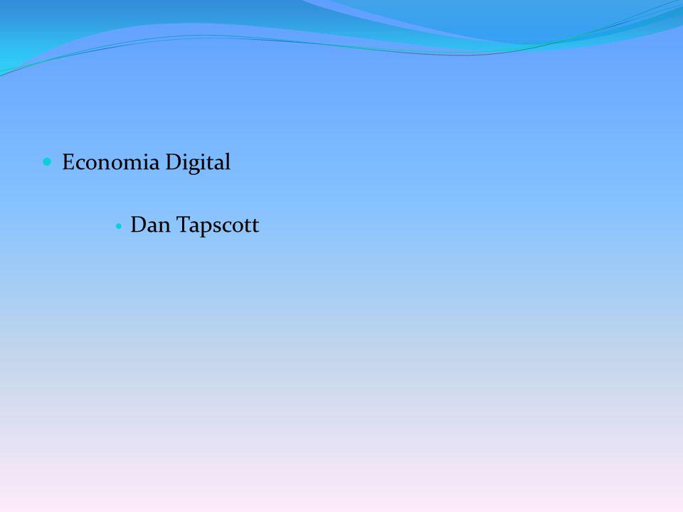 Economia Digital Dan Tapscott