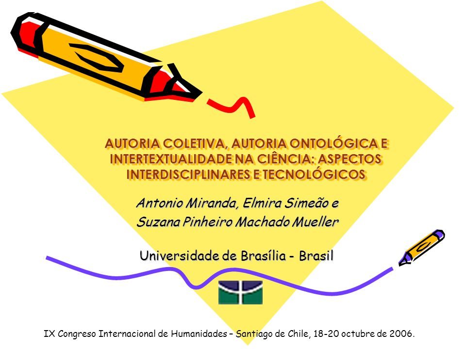 Antonio Miranda, Elmira Simeão e Suzana Pinheiro Machado Mueller