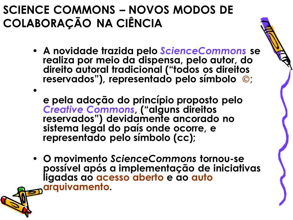 SCIENCE COMMONS – NOVOS MODOS DE COLABORAÇÃO NA CIÊNCIA