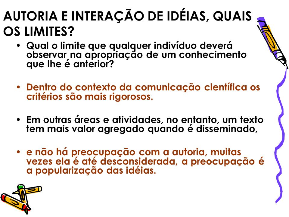 AUTORIA E INTERAÇÃO DE IDÉIAS, QUAIS OS LIMITES