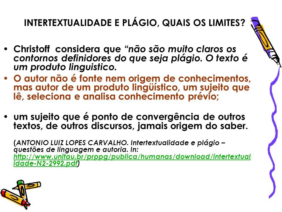 INTERTEXTUALIDADE E PLÁGIO, QUAIS OS LIMITES
