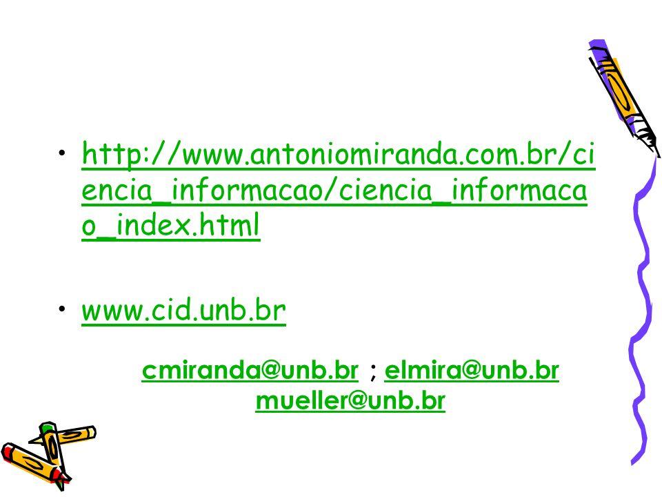 cmiranda@unb.br ; elmira@unb.br mueller@unb.br