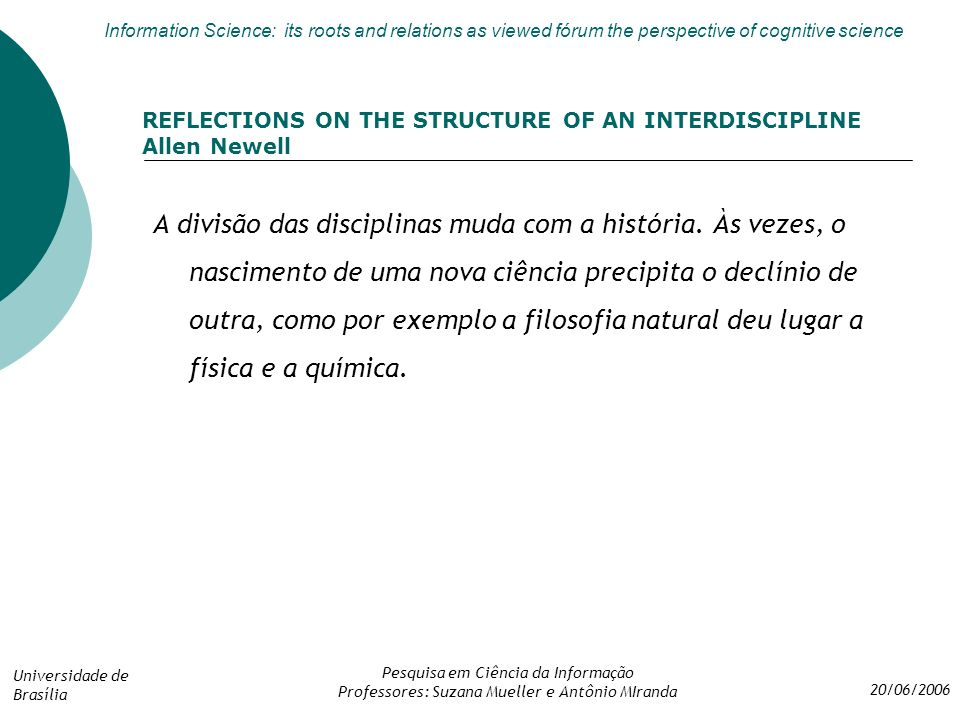 REFLECTIONS ON THE STRUCTURE OF AN INTERDISCIPLINE