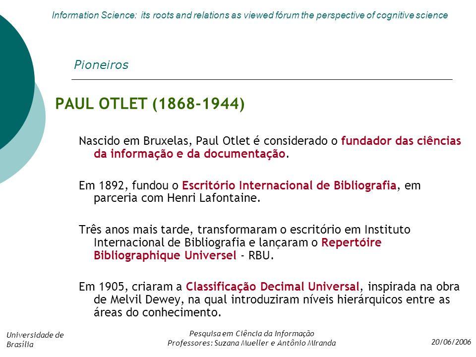 PAUL OTLET (1868-1944) Pioneiros
