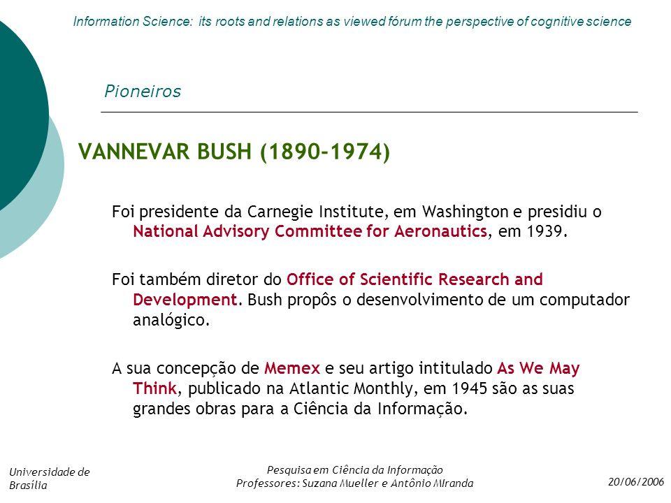 VANNEVAR BUSH (1890-1974) Pioneiros