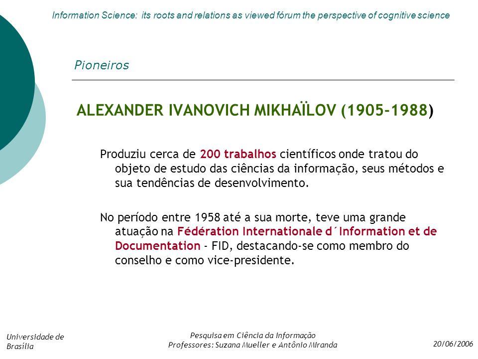 ALEXANDER IVANOVICH MIKHAÏLOV (1905-1988)