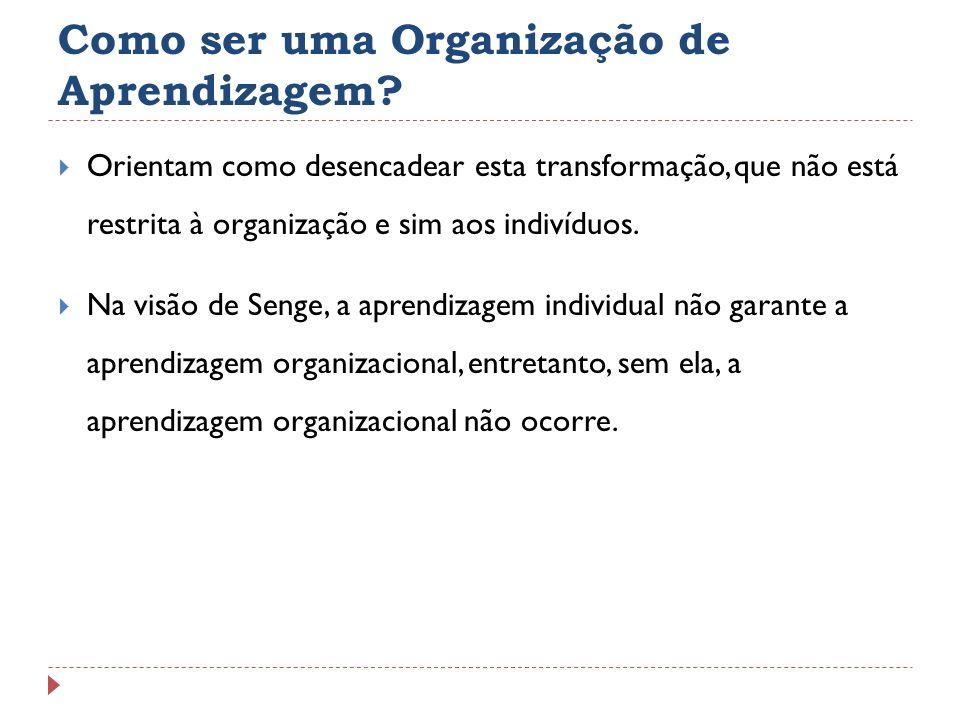 Como ser uma Organização de Aprendizagem