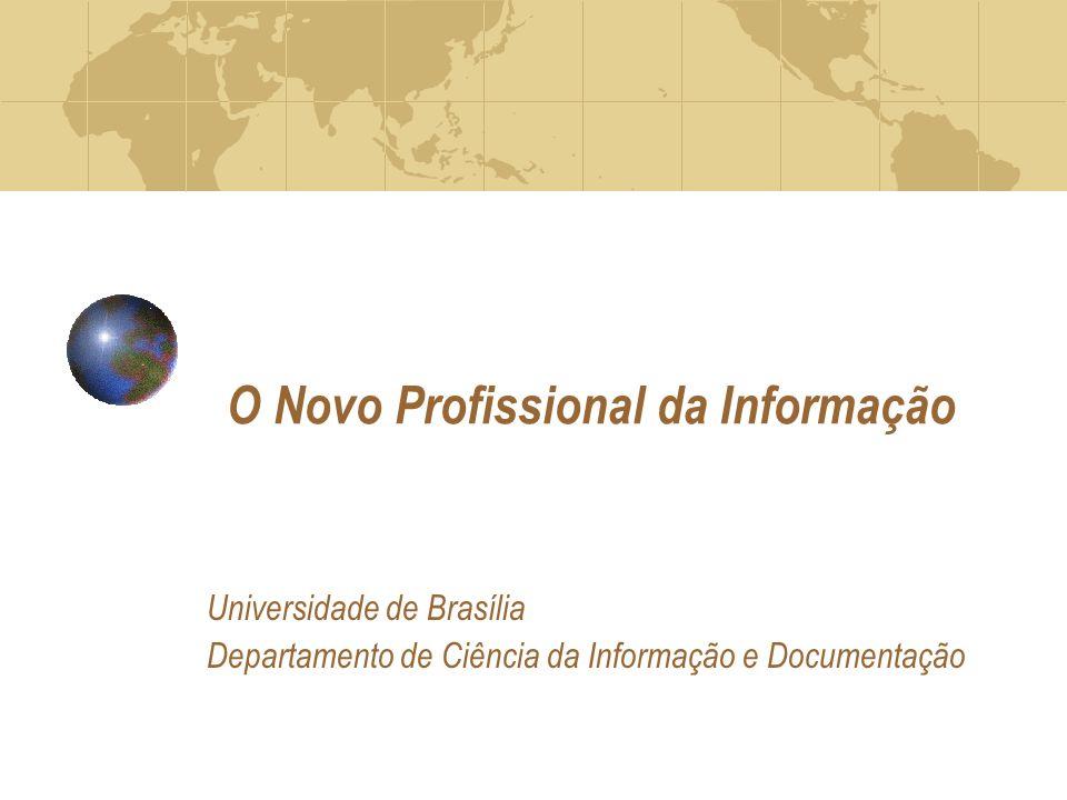 O Novo Profissional da Informação