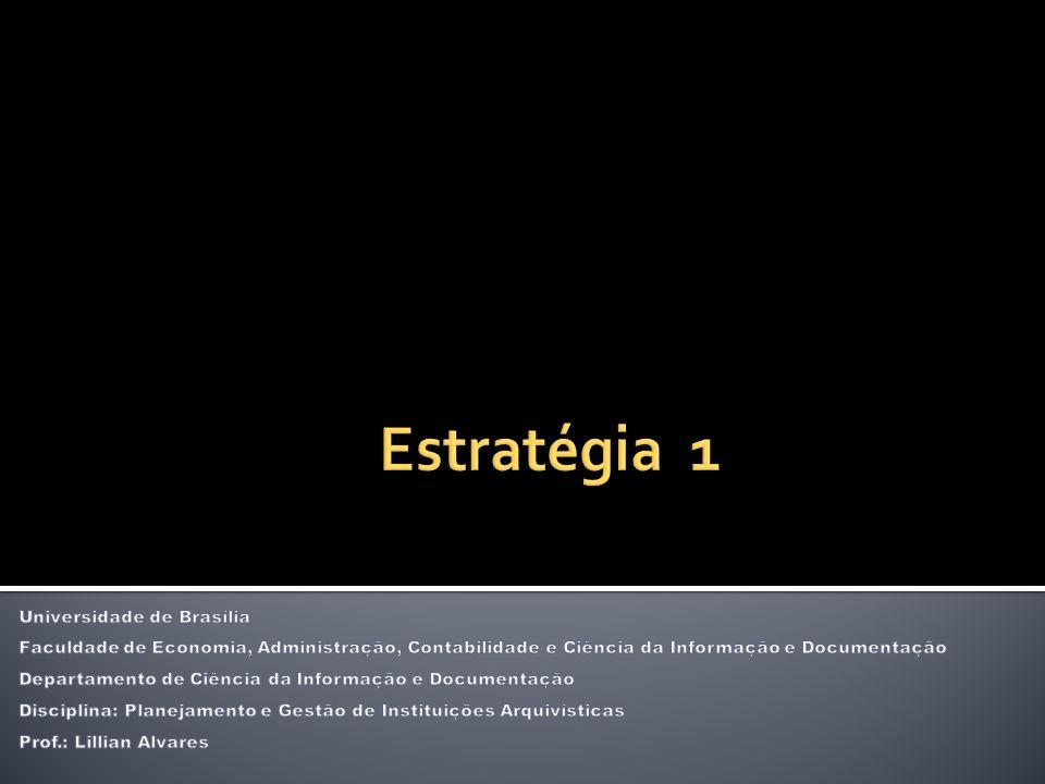 Estratégia 1 Universidade de Brasília