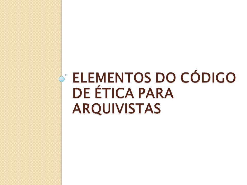 Elementos do código de ética para arquivistas