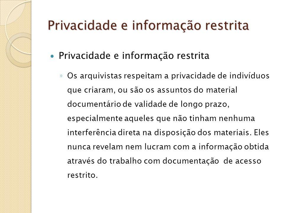 Privacidade e informação restrita