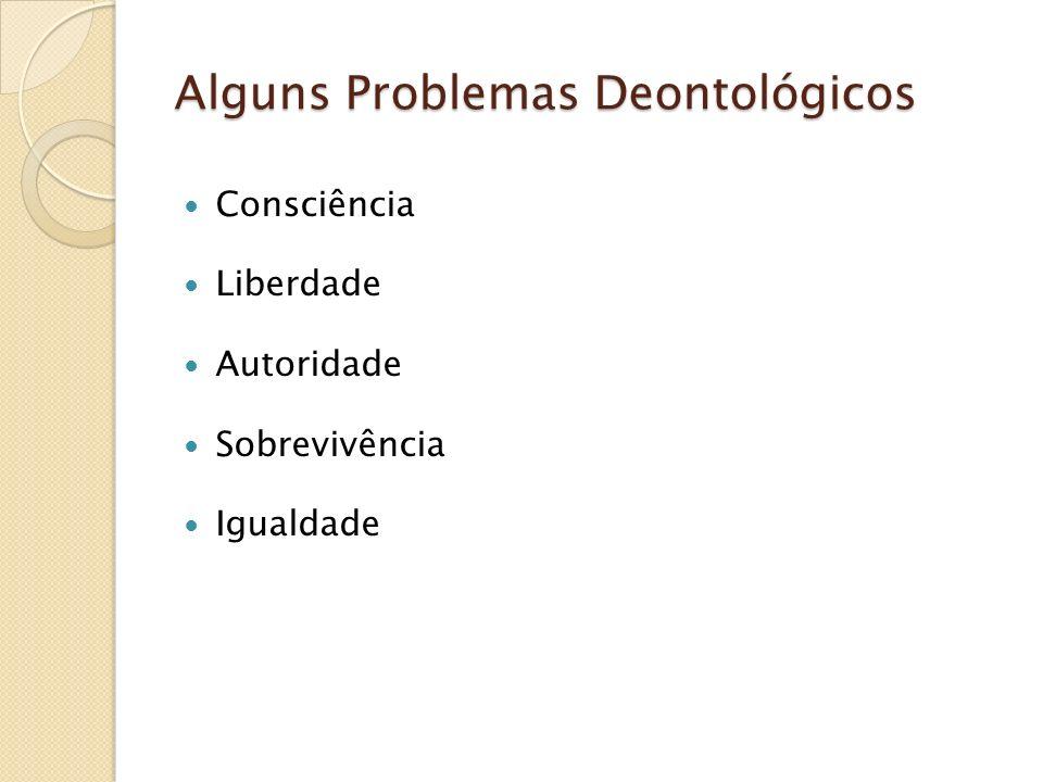 Alguns Problemas Deontológicos