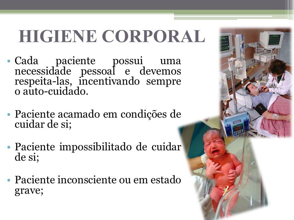 Paciente acamado em condições de cuidar de si;