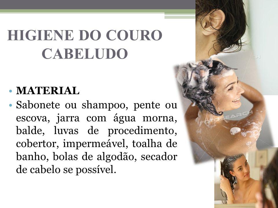 HIGIENE DO COURO CABELUDO