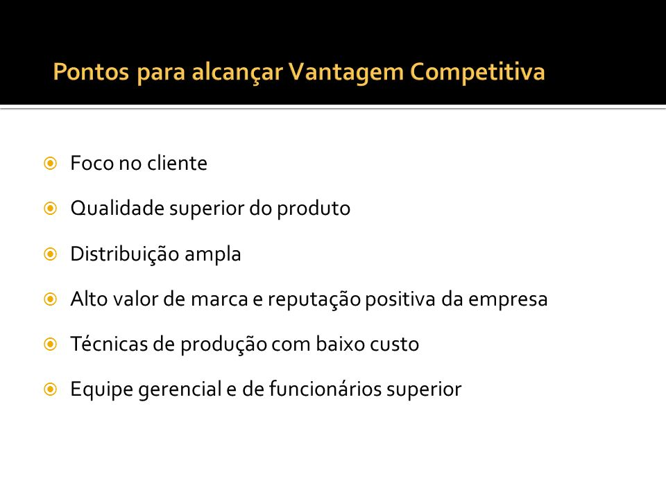 Pontos para alcançar Vantagem Competitiva