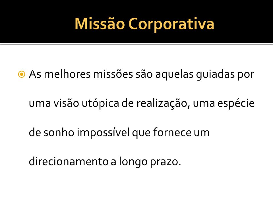 Missão Corporativa