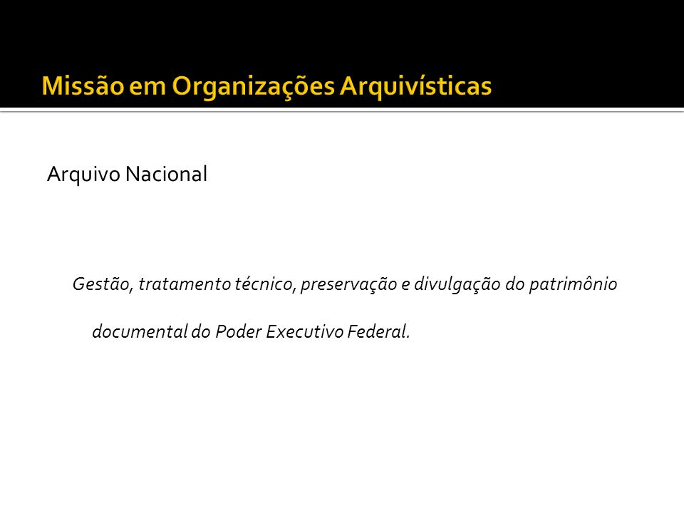 Missão em Organizações Arquivísticas
