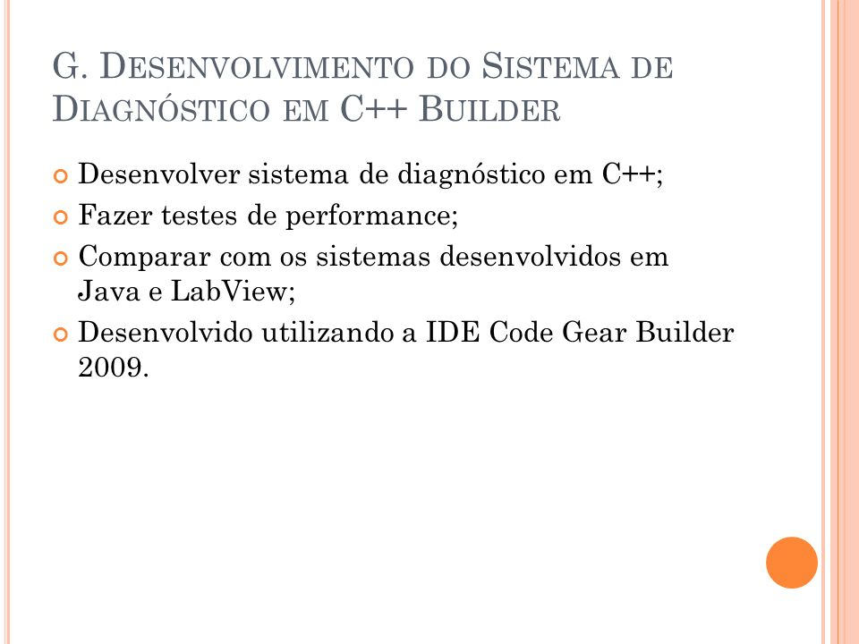 G. Desenvolvimento do Sistema de Diagnóstico em C++ Builder