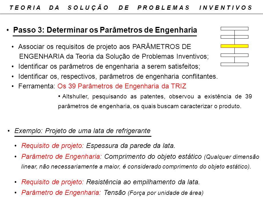Passo 3: Determinar os Parâmetros de Engenharia