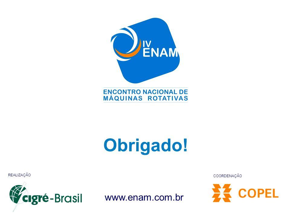 Obrigado! REALIZAÇÃO COORDENAÇÃO www.enam.com.br