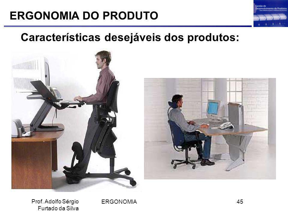 Características desejáveis dos produtos:
