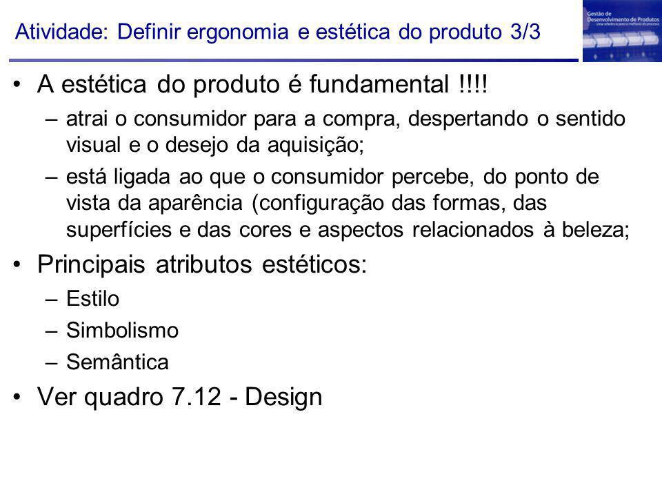 Atividade: Definir ergonomia e estética do produto 3/3