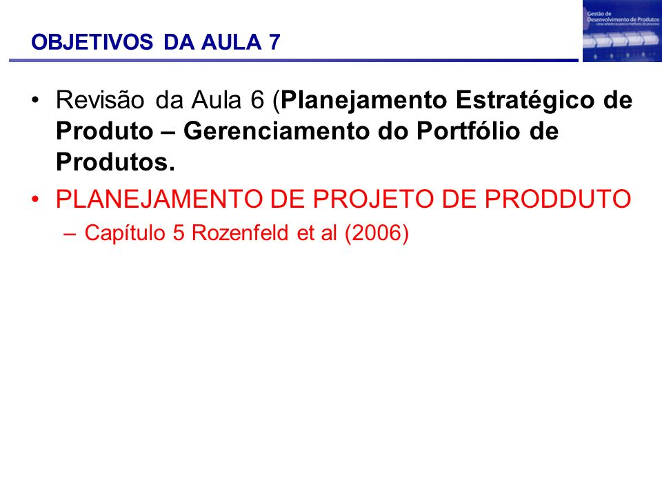 PLANEJAMENTO DE PROJETO DE PRODDUTO