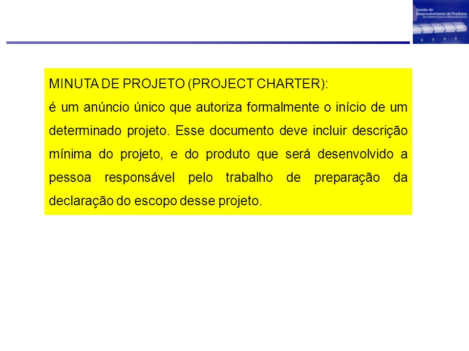 MINUTA DE PROJETO (PROJECT CHARTER):